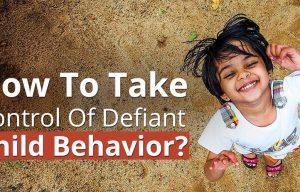 How To Take Control Of Defiant Child Behavior? Cadabam's Hopsitals