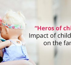 """Heros of children"" Impact of child's cancer on the family"